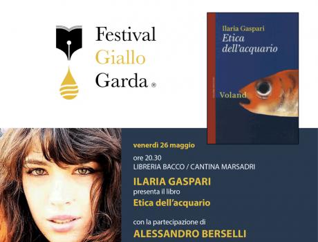 Festival Giallo Garda - 26 maggio Ilaria Gaspari presenta Etica dell'acquario